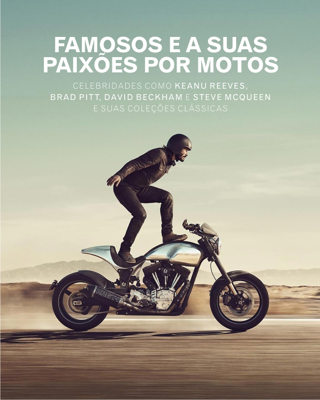 MOTOR: FAMOSOS E SUAS FAMOSAS MOTOS